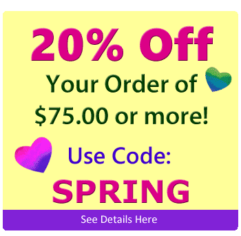 20% Order On Your Order of $75 or more Use Code SPRING