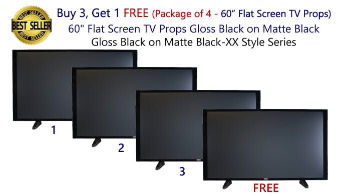 "Buy 3 Get 1 FREE (4-Pack) of 60"" Flat Screen TV Props in Gloss Black on Matte Black"